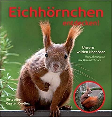 Ein wunderbares Buch zu Eichhörnchen auf einem Hamburger Balkon. Es handelt sich ebenfalls um einen Naturbalkon, der noch viele andere Tiere anzieht.