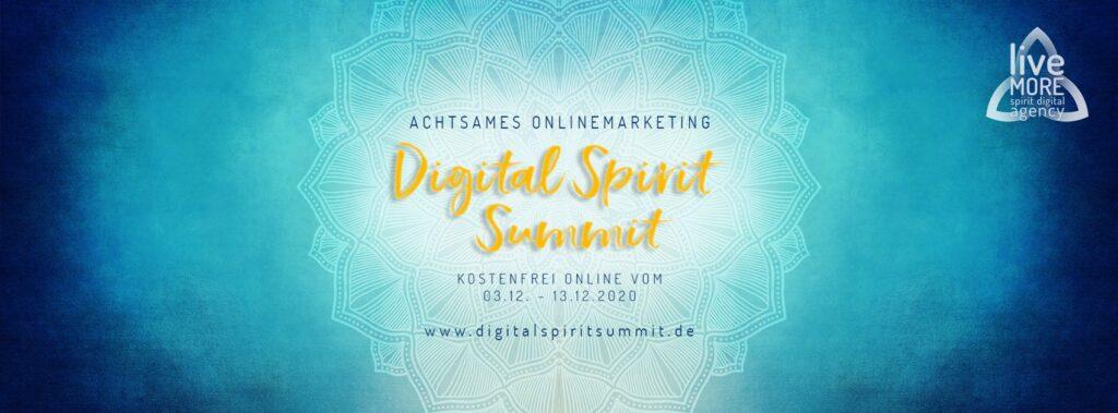 Digital Spirit Summit mit achtsamen Online-Marketing